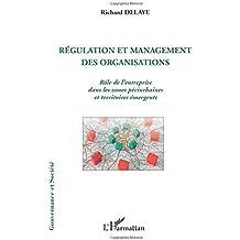 Régulation et Management des Organisations Role de l'Entreprise Dans les Zones Periurbaines et Terri