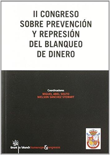 II Congreso sobre prevención y represión del blanqueo de dinero de Miguel Abel Souto (1 sep 2011) Tapa blanda