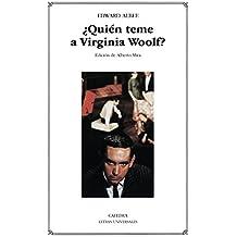 ¿Quién teme a Virginia Woolf?: 251 (Letras Universales)