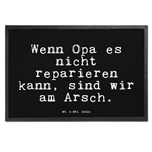 Mr. & Mrs. Panda 40 x 60 Fußmatte mit Spruch Wenn Opa es Nicht reparieren kann, sind wir am Arsch.
