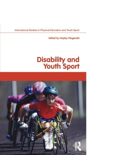 Disability and Youth Sport (Routledge Studies in Physical Education and Youth Sport) (2008-12-08)