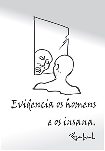 Evidencia os homens e os insana (Portuguese Edition) por Rogerlando Cavalcante