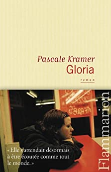 Gloria par [Kramer, Pascale]