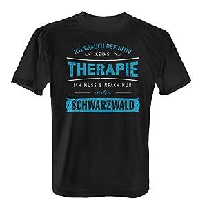 Fashionalarm Herren T-Shirt - Ich brauch keine Therapie - Schwarzwald | Fun Shirt Spruch Wander Urlaub Baden Württemberg Feldberg Freiburg