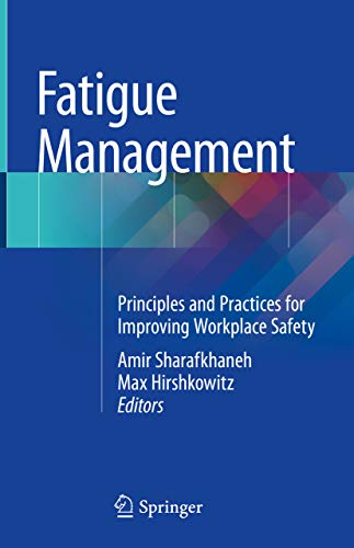 Fatigue Management: Principles And Practices For Improving Workplace Safety por Amir Sharafkhaneh