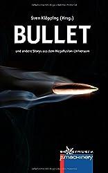 Bullet: und andere Storys aus dem MegaFusion-Universum