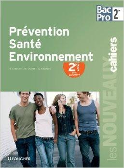 Prévention santé environnement Sde Bac Pro de Sylvie Crosnier ,Annie Naulleau ,Mary Cruçon ( 25 avril 2012 )