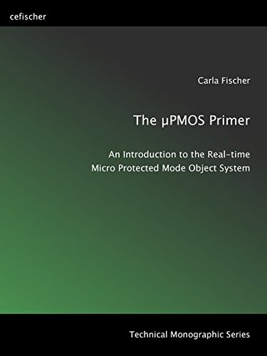 The µPMOS Primer: Introduction to a Real-time Operating System for Objects