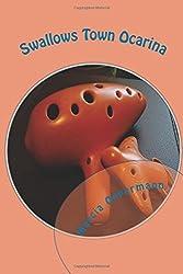 Swallows Town Ocarina by Marcia Oppermann (2014-04-15)