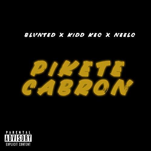 Kidd Keo Escucha en streaming o compra por EUR 1,29 · Pikete Cabrón [Explicit]