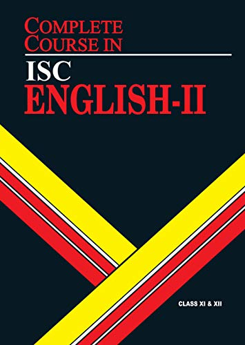 Complete Course English 2: ISC Class 11 & 12