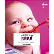 Recettes pour bébé