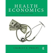 Health Economics (Pearson Series in Economics (Hardcover))