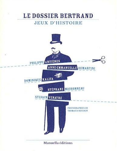 Le Dossier Bertrand : Jeux d'histoire