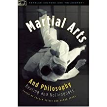 [(Martial Arts and Philosophy: Beating and Nothingness)] [Author: Professor Graham Priest] published on (December, 2010)