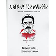 A GENIUS FOR MURDER: A Historical Dramatization in Three Acts (English Edition)