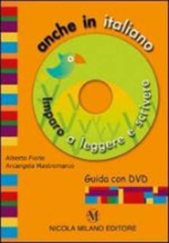 Anche in italiano. Imparo a leggere e scrivere. Con DVD