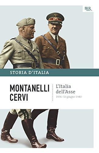 L'Italia dell'Asse - 1936-10 giugno 1940: La storia d'Italia #13 (Saggi)