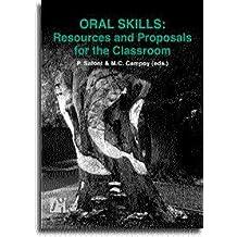 Oral skills : resources and proposals for the classroom (Estudis Filològics)
