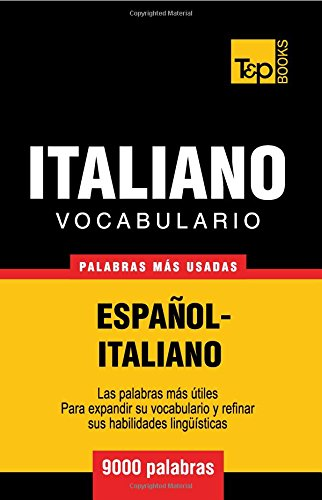 Vocabulario español-italiano - 9000 palabras más usadas (T&P Books)