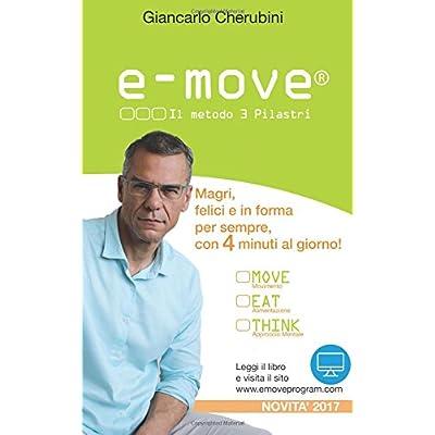 E-Move®. Il Metodo 3 Pilastri