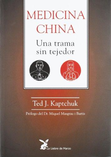 Medicina China. Una Trama Sin Tejedor