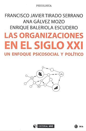 Organizaciones en el siglo XXI,Las (Manuales) por Aa.Vv.