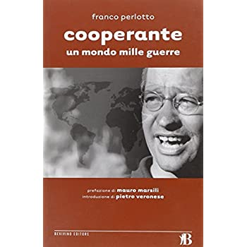 Cooperante. Un Mondo Mille Guerre
