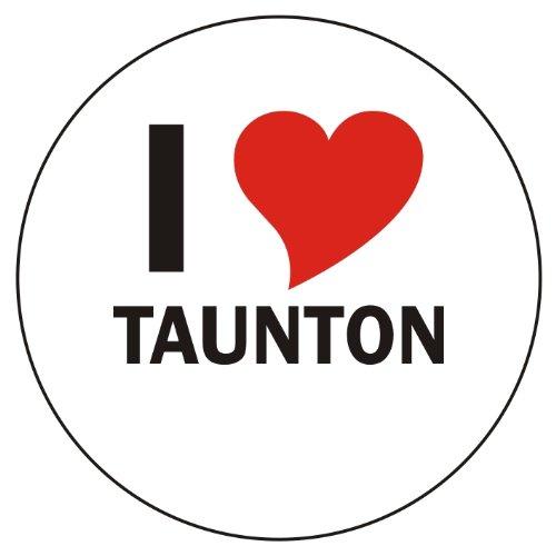 Aufkleber / Sticker / Autoaufkleber - I love Taunton Aufkleber - 8 cm Durchmesser rund - JDM / Die cut / OEM - Auto / Heckscheibe - aussenklebend