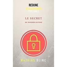 Résumé - Le Secret de Rhonda Byrne (Devenir Riche t. 32)