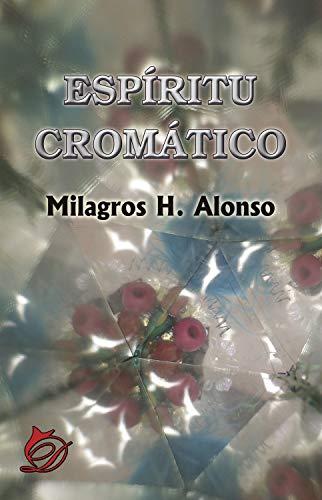 Espíritu cromático por Milagros H. Alonso