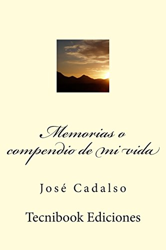 Memorias o compendio de mi vida