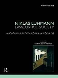 Niklas Luhmann: Law, Justice, Society (Nomikoi: Critical Legal Thinkers)