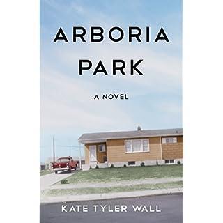 Arboria Park: A Novel