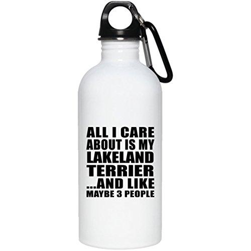 Designsify All I Care About is My Lakeland Terrier - Water Bottle Wasserflasche Edelstahl Isoliert Thermosflasche - Geschenk zum Geburtstag Jahrestag Muttertag Vatertag Ostern Lakeland Cap