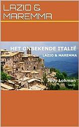 Lazio & Maremma (het Onbekende Italie) (Dutch Edition)
