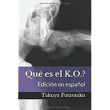 Qué es el K.O.?: Edición en español (Fightology)