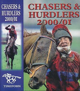 Chasers and Hurdlers 2000/2001 por Timeform