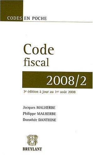 Code fiscal 2008/2 par Dorothée Danthine, Jacques Malherbe, Philippe Malherbe