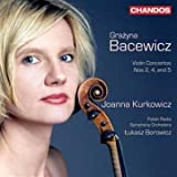 Bacewicz: Violin Concertos vol. 2 (Violin Concertos Nos. 2, 4 and 5)