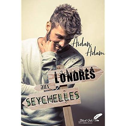 Londres aux Seychelles
