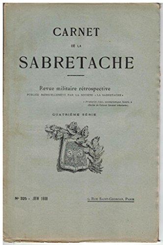 Carnet de la Sabretache, n 325, juin 1928.