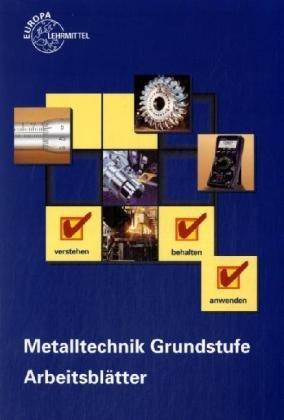 Free Metalltechnik Grundstufe. Arbeitsblätter / Metalltechnik ...