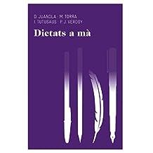 Dictats a mà: El primer llibre de dictats (Aula)
