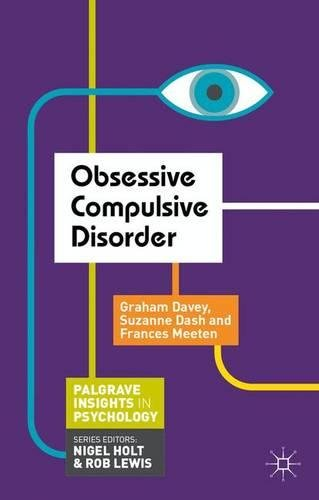 Obsessive Compulsive Disorder (Palgrave Insights in Psychology series)