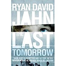 By Jahn, Ryan David ( Author ) [ The Last Tomorrow By Oct-2015 Paperback