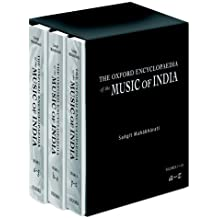 The Oxford Encyclopedia of the Music of India: The Oxford Encyclopedia of the Music of India: Three-Volume Set