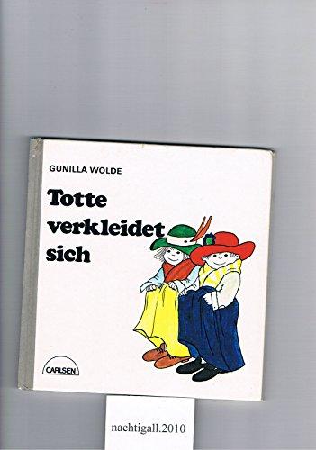 Totte verkleidet sich (Reinbeker Kinderbucher)