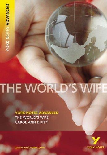 The World's Wife (York Notes Advanced) by Carol Ann Duffy (2007-10-31)