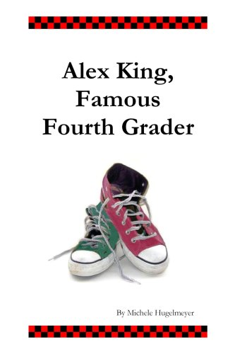 Alex King, Famous Fourth Grader